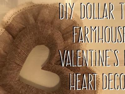 DIY Dollar Tree Farmhouse Valentine's Day Heart Decor