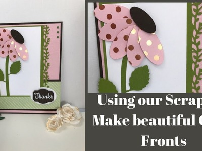Using Our Scraps to Make Beautiful Card Fronts