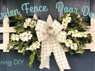 Garden Fence  Door Decor | Spring DIY