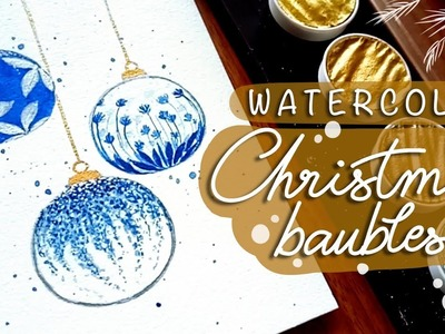 Watercolor card: Christmas Baubles