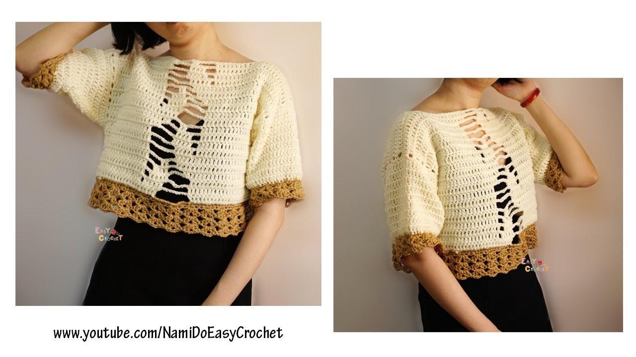 Easy Crochet: Crochet Sweater (Crop Top) #22