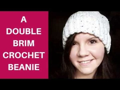 How To Crochet A Beanie | Double Brim Beanie | Full Beanie Pattern