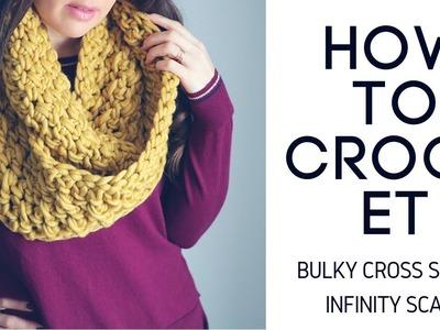 How to Crochet Bulky Cross Stitch Infinity Scarf