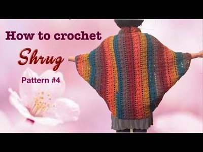 How to crochet SHRUG pattern #4