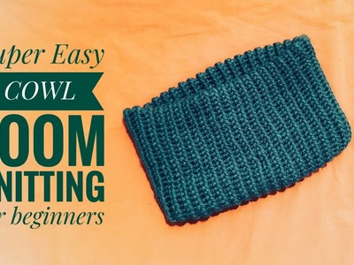 How to loom knit a cowl (super easy for beginners) DIY TUTORIAL