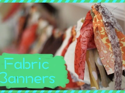 How To Make Fabric Banners