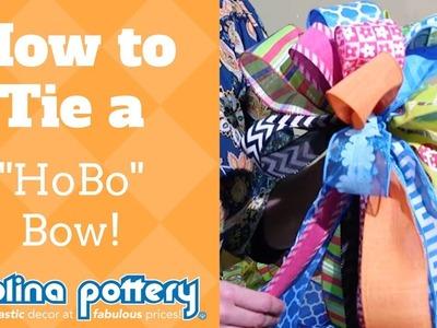 How to Tie a Bow - HoBo Bow Tutorial - Carolina Pottery