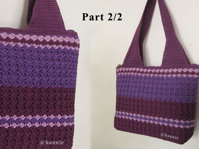 Crochet || Tutorial Crochet Bag - Prada Stitch || Slanted Shell Stitch (Part 2.2)