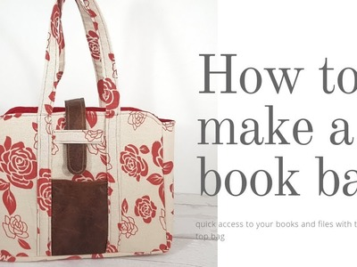 Easy to Make Book Bag (Maggie)