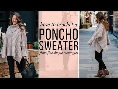 How to Crochet a Stylish Poncho from 5 Simple Rectangles -- Step-by-Step Tutorial for Beginners!