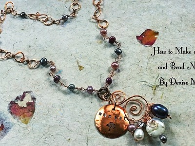 How to Make a Copper Wire Scroll and Bead Necklace With Handmade Chain and Findings by Denise Mathew