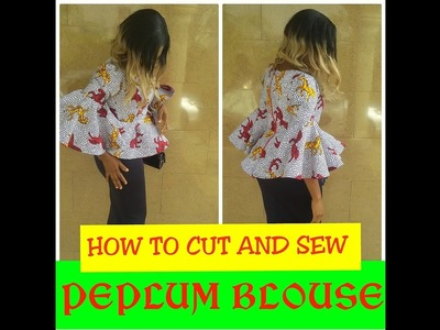 HOW TO SEW A  PEPLUM BLOUSE