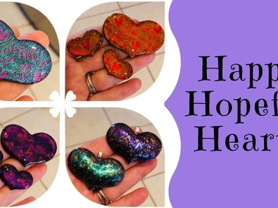 Polymer Clay Tutorial creating Happy Hopeful Hearts plus Giveaway