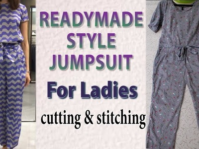 Readymade Style Jumpsuit for Ladies cutting and stitching