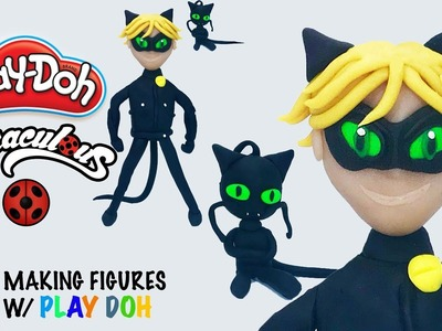 SCULPTING FOR KIDS! Play Doh Miraculous Ladybug Cat Noir Figure - How to Make Playdoh Cat Noir