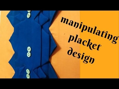 Very Easy Cutting and Stitching of Designer Placket