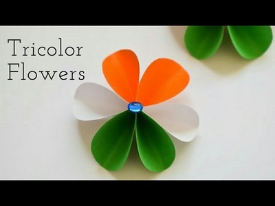 Easy Tricolor Paper Flowers | DIY Craft Ideas for Republic Day | Republic Day Craft Ideas with Paper