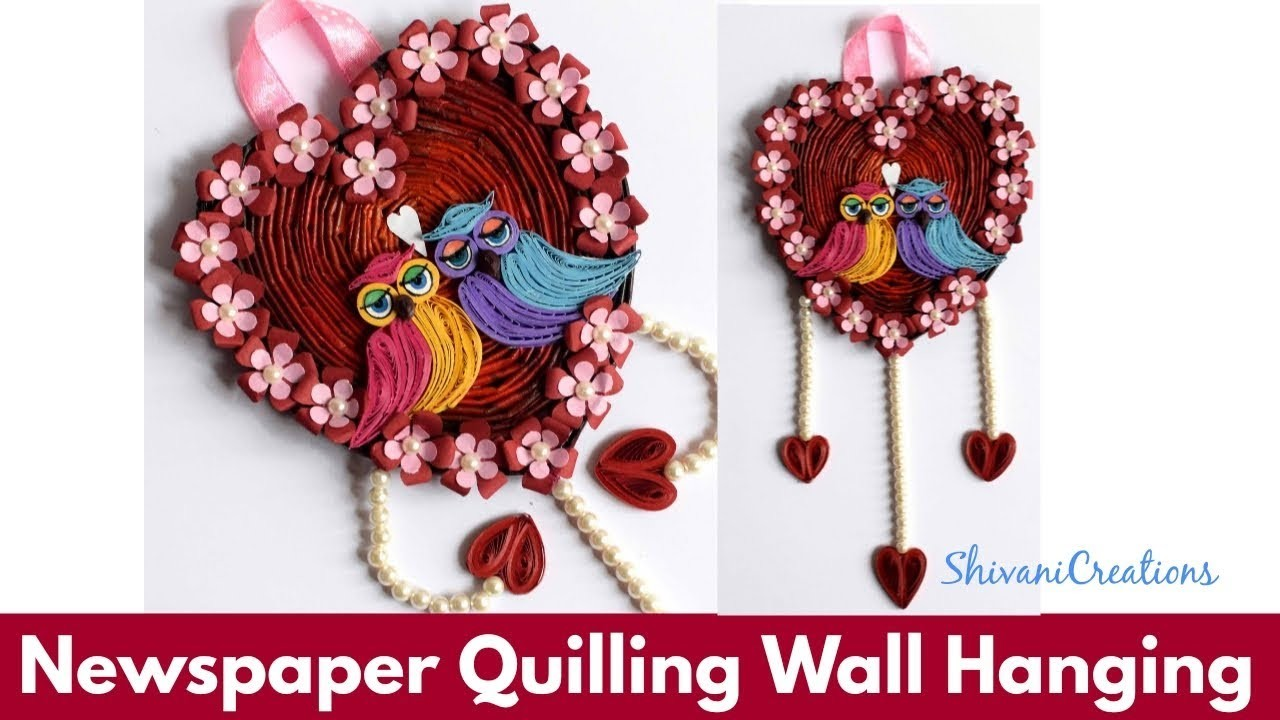 Newspaper Quilling Wall Hanging. DIY Valentine's Day Showpiece. Quilled Owl. Newspaper Heart