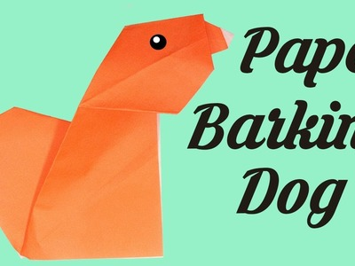 Paper Barking Dog , Simple origami for kids