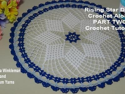 Rising Star Doily  Crochet Along PART TWO  - Crochet Tutorial