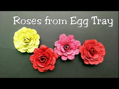 Roses from Egg Tray.Egg Carton Flowers.How to Make Egg Carton Roses.Rose with Recycled Egg Carton