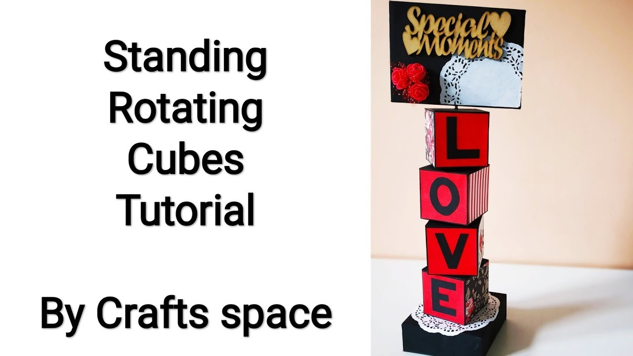 Standing Rotating Cubes Tutorial | Valentine Day Card Ideas | Room Decor Ideas | By Crafts Space