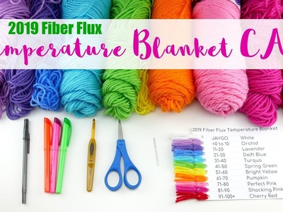 2019 Temperature Blanket CAL Part 1-Supplies, Getting Organized, Motif Layout