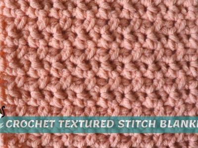 Crochet Textured Stitch Blanket