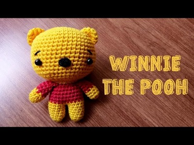 CUTE AMIGURUMI | WINNIE THE POOH | BIG FACE | CROCHET TUTORIAL