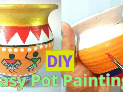 DIY Easy Pot painting | Warli art | Ancient Indian art