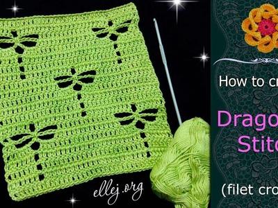 How to Crochet the Dragonfly Stitch • FIlet Crochet • Free Crochet Tutorial • ellej.org