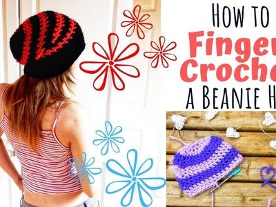 HOW TO FINGER CROCHET A BEANIE HAT -TUTORIAL - FINGER CROCHET