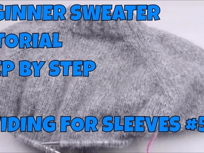 How to Knit a Sweater Step by Step #5 Dividing for the Sleeves