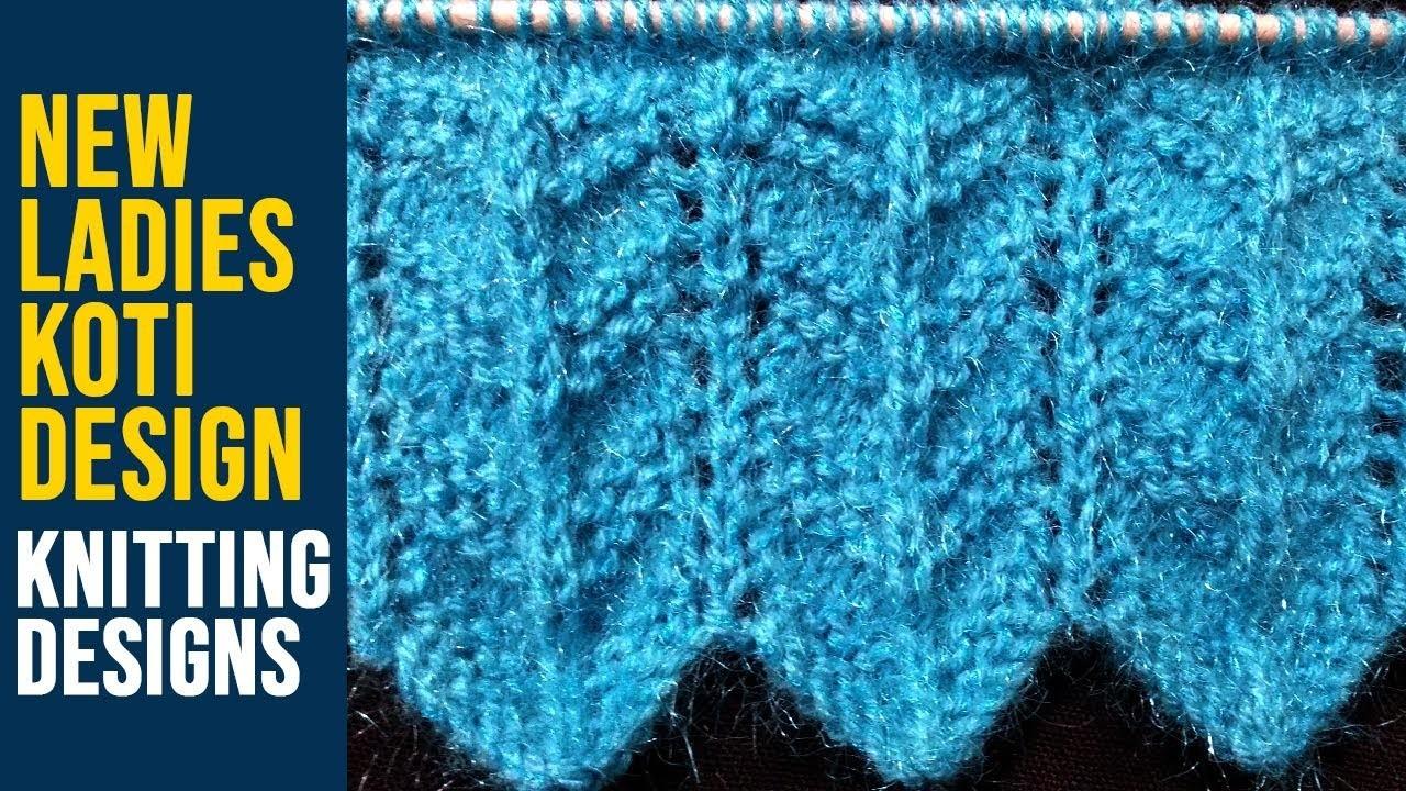 Ladies Koti Design in Hindi || New Beautiful Knitting pattern Design