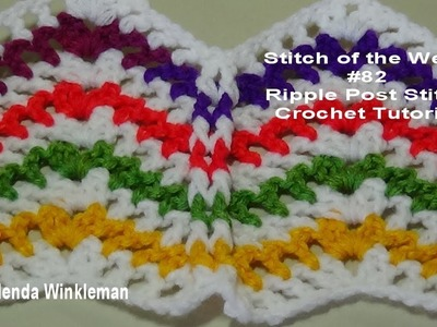 Stitch of the Week #82 Ripple Post Stitch  Crochet Tutorial