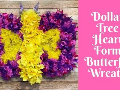 Wonderful Wreaths: Dollar Tree Heart Form Butterfly Wreath