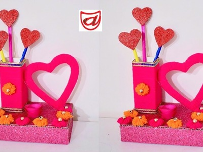 Best Out of Waste Valentines Day Pen Stand Crafts Idea