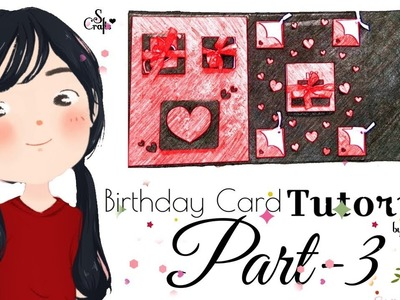 Birthday Card ♥️ Tutorial | Part 3 | Handmade Birthday Card | S Crafts | Handmde gift ideas.