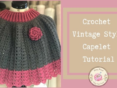 CROCHET: How To Crochet A Capelet Poncho Wrap Tutorial by Loopy Mabel