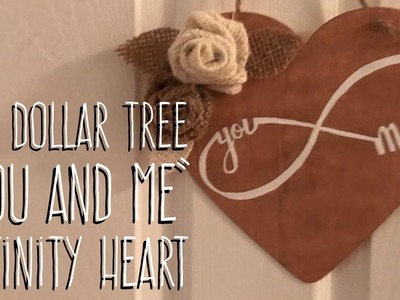 """DIY Dollar Tree  """"You and Me""""  Infinity Heart"""