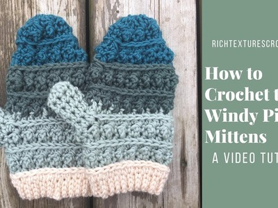 How to Crochet the Windy Pines Mittens
