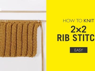 How To Knit: 2x2 Rib Stitch