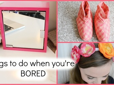 Things To Do When You're Bored by Dua