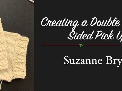 Creating a Double Sided Pick Up
