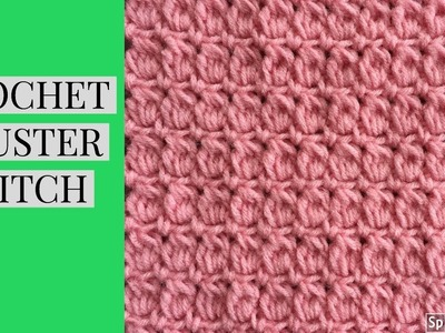 CROCHET CLUSTER STITCH TUTORIAL~ Great for Blankets or Table Runner
