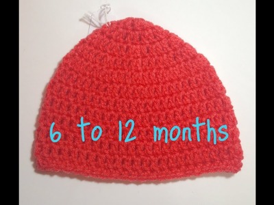 Crochet Hat Size 6 to 12 Months Tutorial