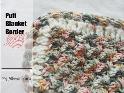 Crochet: Puff Blanket Border