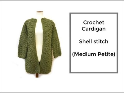 How to Crochet Cardigan (Shell stitch)