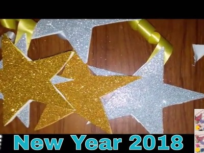 New Year 2018 Eve Party  Decorations | How to make glitter stars