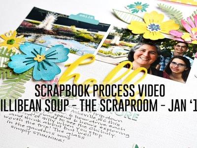 Scrapbook Process Video - Hello Biltmore (Jillibean Soup. You Make Miso Happy)
